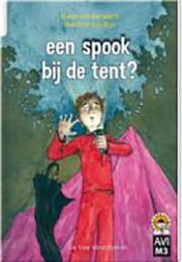Een spook bij de tent? - Hieke van der Werff
